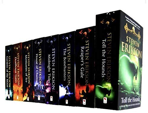 Steven Erikson 8 Books Collection Set (Vol. 1-8) (The Malazan Book of the Fallen) (Toll the Hounds, Reaper's Gale, The Bonehunters, Midnight Tides, House of Chains, Memories of Ice, Deadhouse Gate, Garden of the Moon) (Malazan Series)