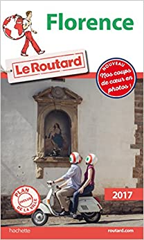 Guide du Routard Florence 2017