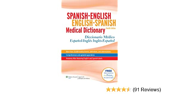Spanish-English English-Spanish Medical Dictionary: Diccionario ...