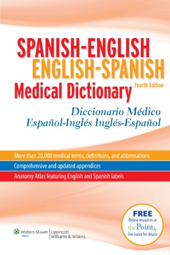 Spanish-English English-Spanish Medical Dictionary: Diccionario Médico Español-Inglés Inglés-Español (Spanish to English/ English to Spanish Medical Dictionary) (Spanish Edition)