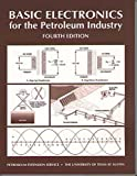 Basic Electronics for the Petroleum Industry : Unit I, Coenen, George L., 0886981018