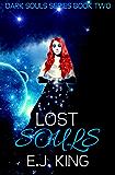 Lost Souls (Dark Souls (Soul Hunters) Book 2)