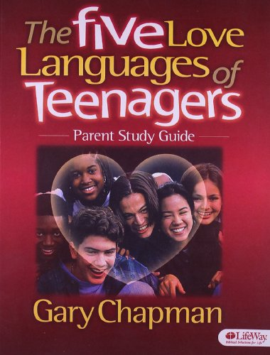 The Five Love Languages of Teenagers: Parent Study Guide by Brand: LifeWay Christian Resources