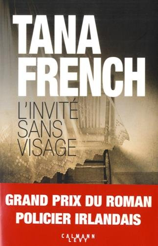 Tana French - L'invité sans visage (2017)