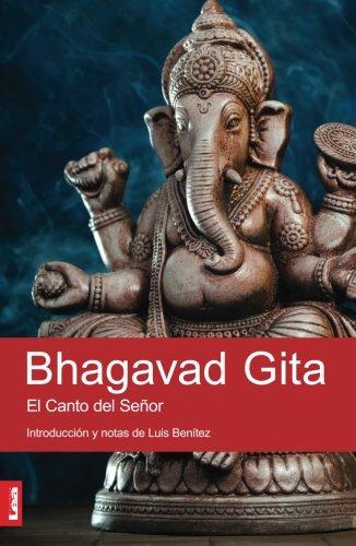 Bhagavad Gita: El Canto del Señor (Spanish Edition)