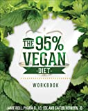 The 95% Vegan Diet Workbook, Jamie Noll, 1625638183