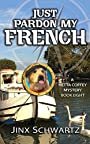 Just Pardon My French (Hetta Coffey Series, Book 8)