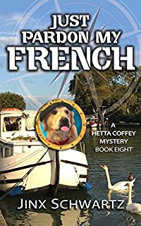 Just Pardon My French by Jinx Schwartz ebook deal