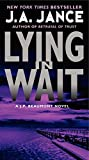 Lying in Wait: A J.P. Beaumont Novel