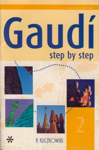 Descargar Libro Gaudi Step By Step: 2 Na