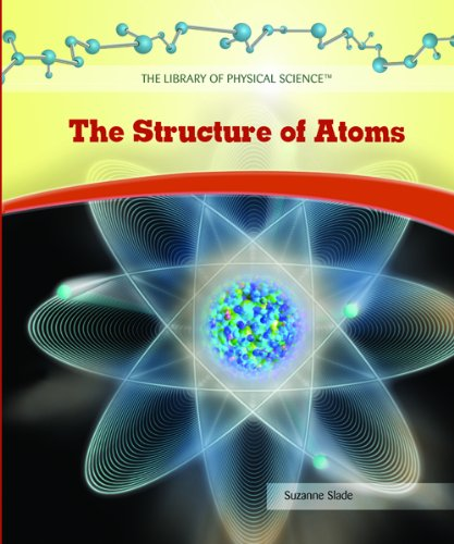 Read Online The Structure of Atoms (The Library of Physical Science) ebook