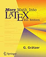 More Math Into LaTeX, 4th Edition Front Cover