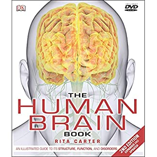 The-Human-Brain-Book-An-Illustrated-Guide-to-its-Structure-Function-and-Disorders-Expanded-Illustrated-Updated-Edition