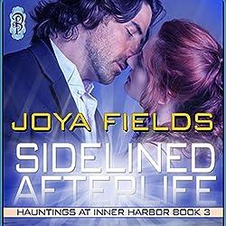 Sidelined Afterlife