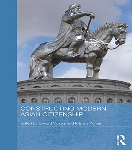 Download Constructing Modern Asian Citizenship (Routledge Studies in Education and Society in Asia) Pdf
