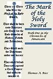 The Mark of the Holy Sword, Thomas Rice, 1484853571