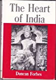 The Heart of India, Duncan Forbes, 0498073602