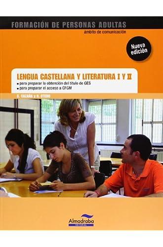 Lengua Castellana Y Literatura I Y Ii. Ges Y Cfgm