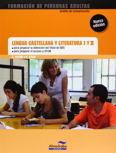 Lengua Castellana Y Literatura I Y Ii. Ges Y Cfgm – 2ª Edición