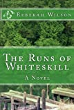 The Runs of Whiteskill, Rebekah Wilson, 1490335781