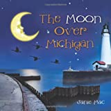 The Moon over Michigan, Janie Mac, 1466952385