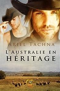 L'Australie en héritage par Ariel Tachna