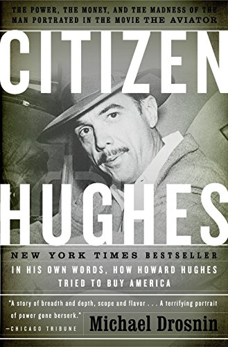 Citizen Hughes by Michael Drosnin