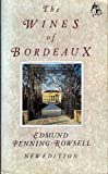 The Wines of Bordeaux, Edmund Penning-Roswell, 0932664512