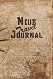 Niue Travel Journal: 6x9 Travel Notebook with prompts and Checklists perfect gift for your Trip to Niue for every Traveler