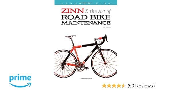 Zinn & the Art of Road Bike Maintenance: Lennard Zinn, Todd Telander ...