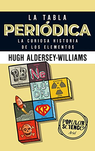 la tabla peridica la curiosa historia de los elementos spanish edition by - Tabla Periodica De Los Elementos Resena Historica