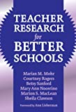 img - for Teacher Research for Better Schools (Practitioner Inquiry) book / textbook / text book