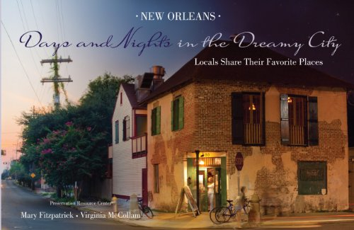 New Orleans: Days and nights in the dreamy city