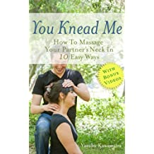 You Knead Me: How To Massage Your Partner's Neck In 10 Easy Ways