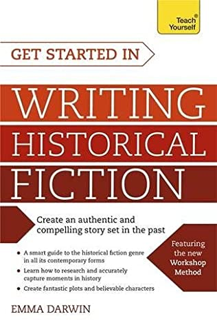 book cover of Get Started in Writing Historical Fiction