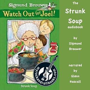 Strunk Soup Audiobook