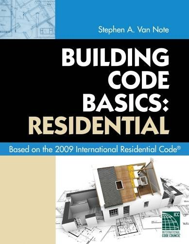 Building Code Basics: Residential: Based on 2009 International Residential Code, by International Code Council