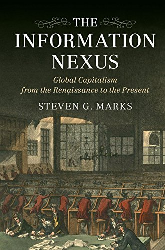 Download PDF The Information Nexus - Global Capitalism from the Renaissance to the Present