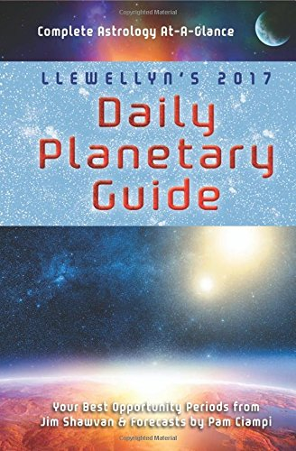 Llewellyn's 2017 Daily Planetary Guide: Complete Astrology At-A-Glance (Llewe.. 6