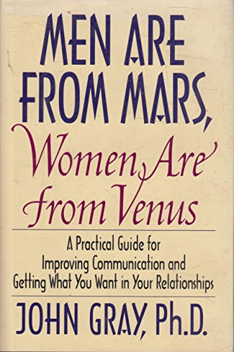 - Men are from Mars, Women are from Venus