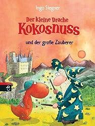 Der kleine Drache Kokosnuss und der große Zauberer (Die Abenteuer des kleinen Drachen Kokosnuss, Band 3)