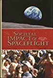 Societal Impact of Spaceflight, , 0160801907