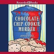 Chocolate Chip Cookie Murder   Joanne Fluke