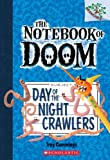 The Notebook of Doom #2: Day of the Night Crawlers (A Branches Book) - Library Edition