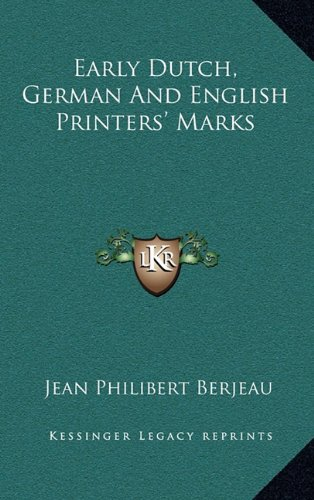 Early Dutch, German And English Printers' Marks pdf epub