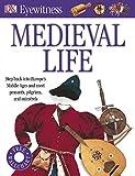 Medieval Life (Eyewitness)