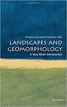 Landscapes And Geomorphology: A Very Short Introduction por Heather Viles
