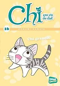 Chi, une vie de chat, tome 16 : Chi grandit par Konami Kanata