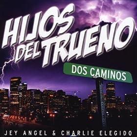 Amazon.com: Dos Caminos: Hijos Del Trueno: MP3 Downloads