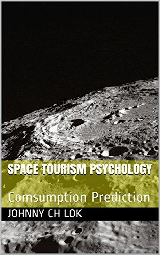 Amazon com: Space Tourism Psychology: Comsumption Prediction